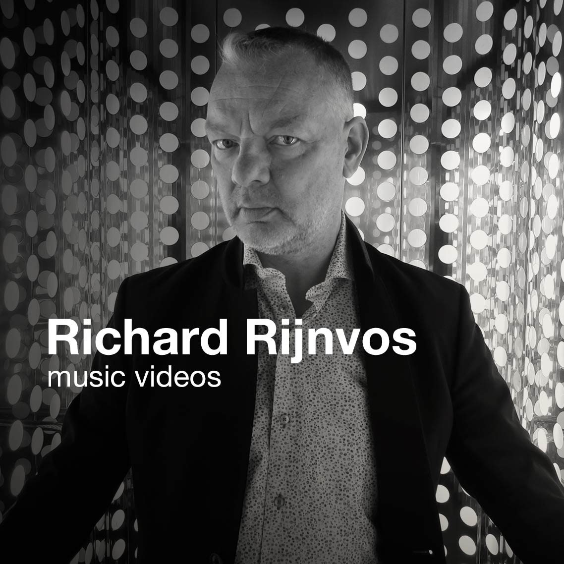 Richard Rijnvos | music videos